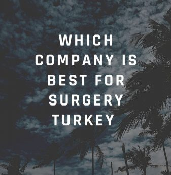 Which company is Best for Surgery Turkey (Estexcellent)